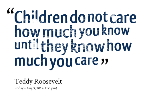 children-do-not-care-how-much-you-know-until-they-know-how-much-care