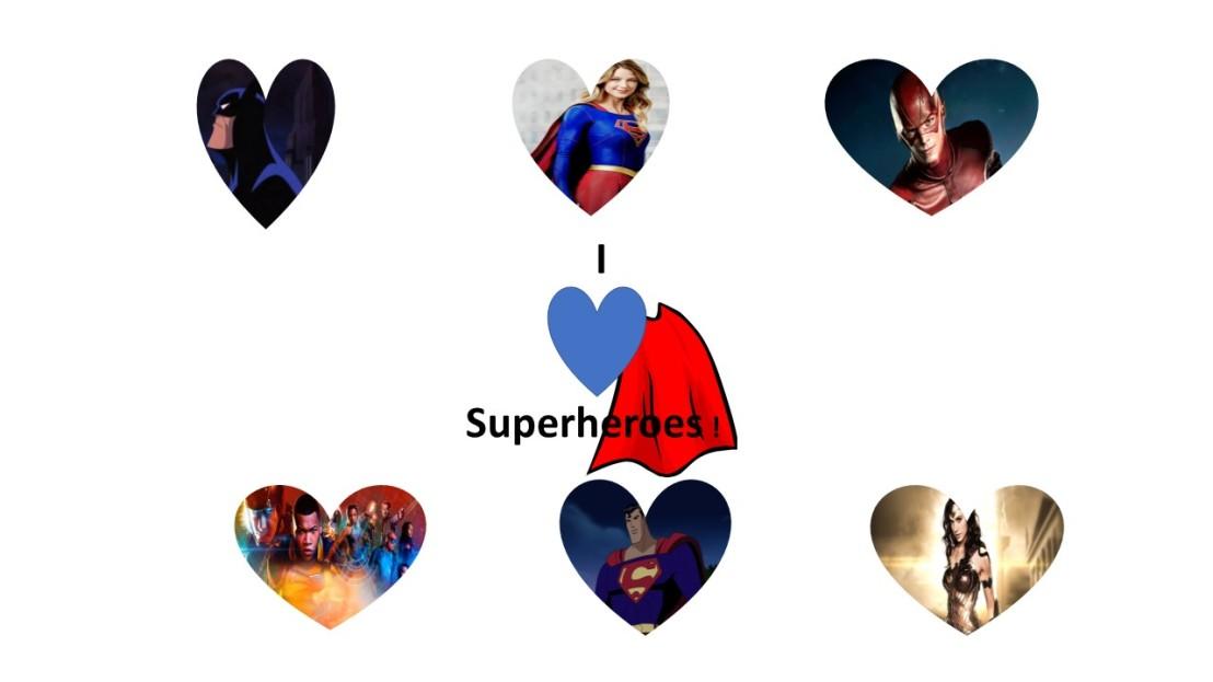 I Love Superheros