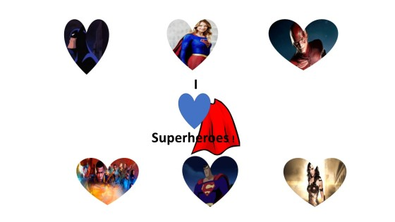 I Love Superheros